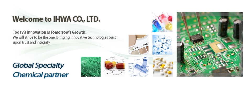 IHWA Co.,LTD has distributed to electronic metal surface treatment business, pharmaceutical and cosmetic raw material business,  and industrial cleaner/remover business for over 40 years  with basis of a long experience, efficiency, reliability and responsibility.